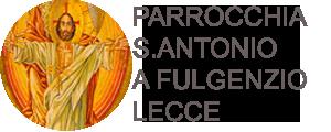 Parrocchia S. Antonio a Fulgenzio Lecce